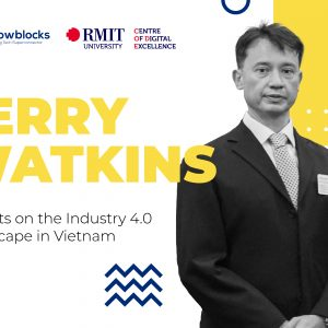 Jerry-watkins-insights-on-the-industry-4-0-landscape-in-vietnam-1